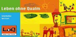 Leben ohne Qualm